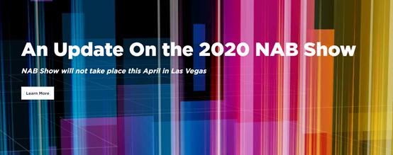 除了E3 2020,NAB 2020也正式取消